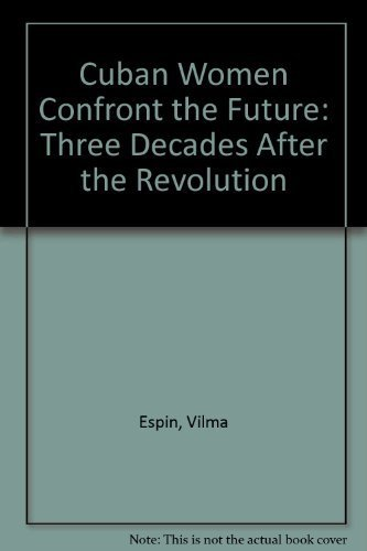 9781875284245: Cuban Women Confront the Future: Three Decades After the Revolution