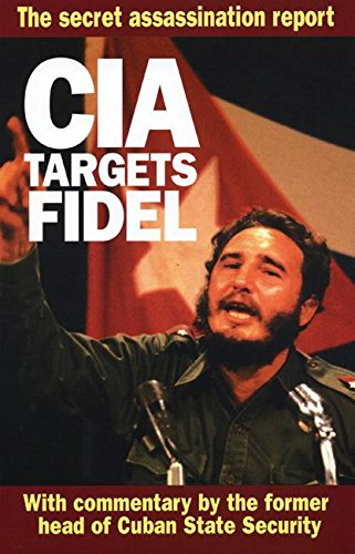 CIA Targets Fidel: Secret 1967 CIA Inspector: United States Central