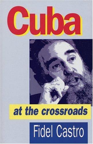 Cuba at the Crossroads: Fidel Castro