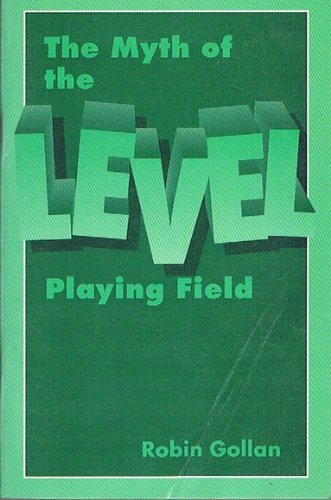 9781875285143: The myth of the level playing field (A backgrounder book)
