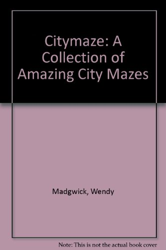 9781875354924: Citymaze: A Collection of Amazing City Mazes