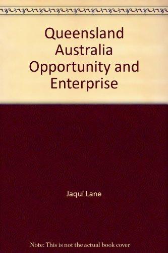 Queensland Australia Opportunity and Enterprise: Jaqui Lane