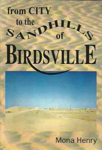 From City to the Sandhills of Birdsville: Mona Henry