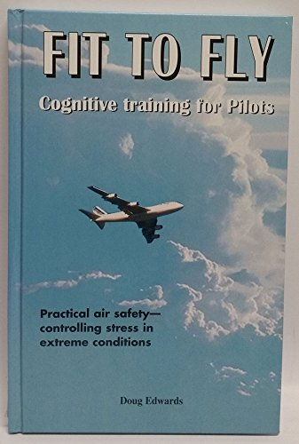 9781875401611: Fit To Fly - Cognitive Training For Pilots