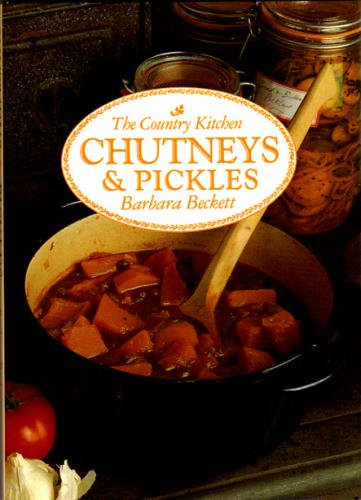 CHUTNEYS & PICKLES The Country Kitchen