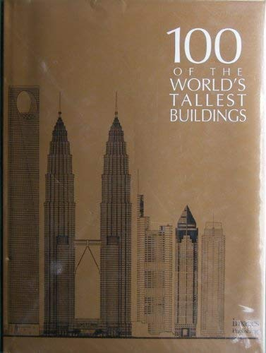 9781875498321: One Hundred of the World's Tallest Buildings