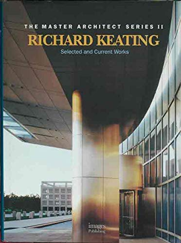 Richard Keating (Master Architect): Images Publishing, Keating,