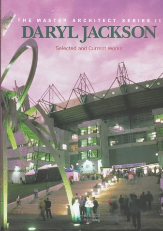 Daryl Jackson: Selected and Current Works: Jackson, Daryl