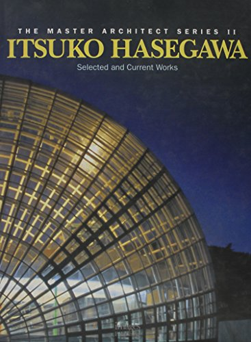 Itsuko Hasegawa: Selected and Current Works