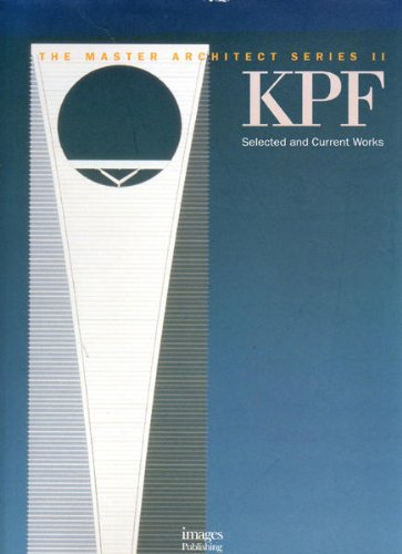9781875498581: KPF: Selected and Current Works (Kohn Pedersen Fox) - The Master Architect Series II (Vol. 10)