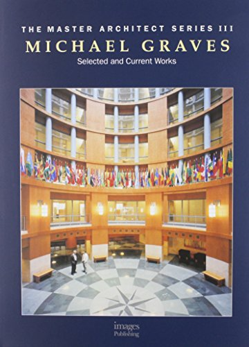 Michael Graves / Select and Current Works (Signed): Graves, Michael
