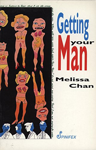 Getting Your Man: Chan, Melissa