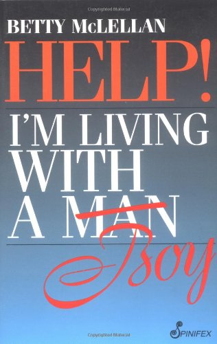 9781875559794: Help!: I'm Living with a (Man) Boy