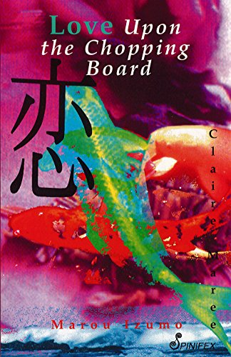 Love upon the Chopping Board: Maree, Claire; Izumo, Marou