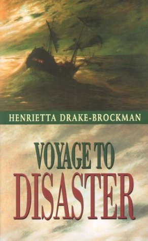 9781875560325: Voyage to Disaster
