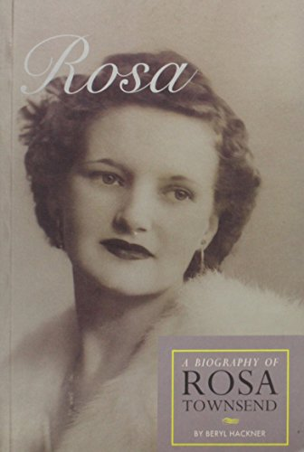 9781875560387: Rosa Biography of Rosa Townsend