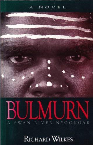 9781875560417: Bulmurn: A Swan River Nyoongar