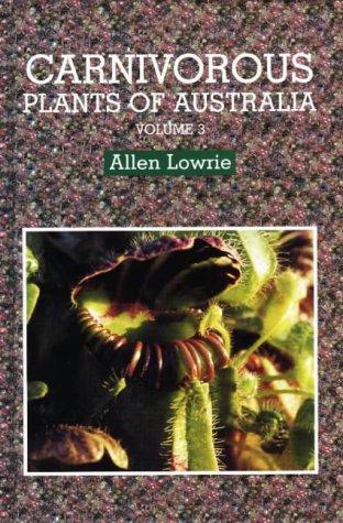 Carnivorous Plants: Lowrie, Allen