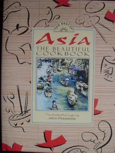 9781875566310: Asia The Beautiful Cookbook