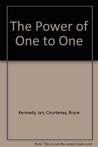 The Power of One to One.: Courtenay, Bryce &
