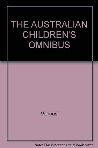 THE AUSTRALIAN CHILDREN'S OMNIBUS: various