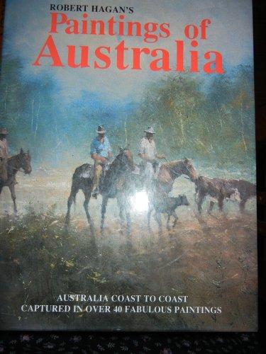 Robert Hagan's Paintings of Australia: Hagan, Robert (paintings)