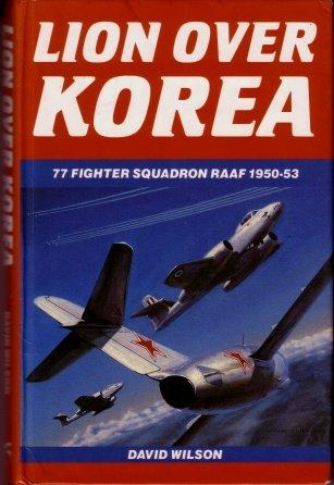 9781875593026: Lion over Korea: 77 Fighter Squadron RAAF, 1950-53