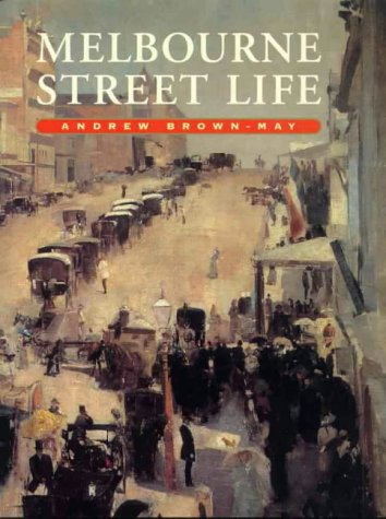 9781875606467: Melbourne street life: The itinerary of our days