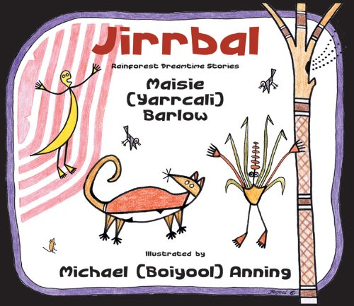 9781875641062: Jirrbal Rainforest Dreamtime Stories