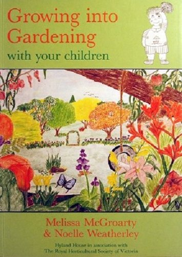 Growing Into Gardening with Your Children