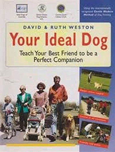 Your Ideal Dog (Paperback): Ruth Weston