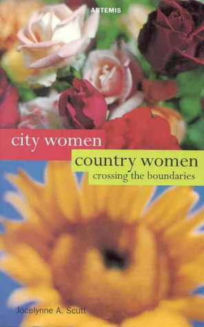 City women, country women: Crossing the boundaries (Women's voices, women's lives): n/a