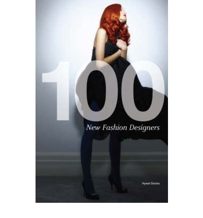 9781875669578: 100 New Fashion Designers