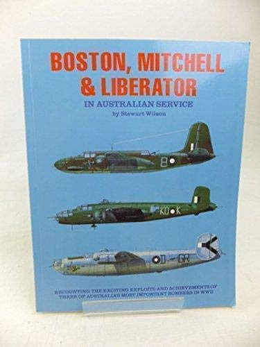 Boston, Mitchell & Liberator in Australian Service