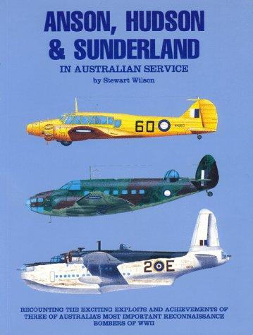 9781875671021: Anson Hudson and Sunderland in Australian Service (Australian Air Power Collection)