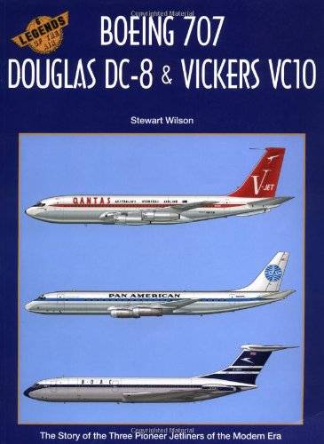 9781875671366: Boeing 707 Douglas DC-8 and Vickers Vc10 (Legends of the Air)