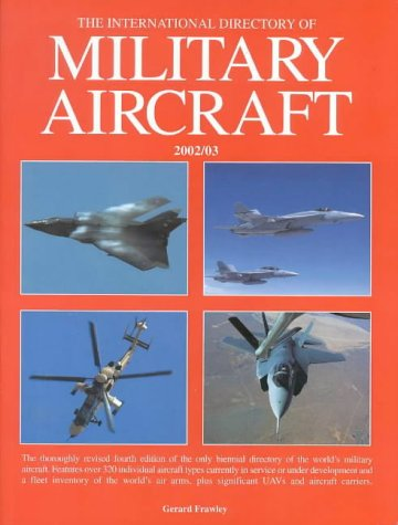 International Directory of Military Aircraft: Frawley, Gerald