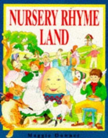 My Adventures in Nursery Rhyme Land: Margaret Gibson