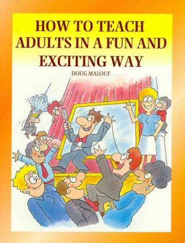 How to Teach Adults in a Fun: Doug Malouf