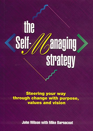 9781875680191: Self-Managing Strategy: Steering Your Way Through Change with Purpose, Values and Vision