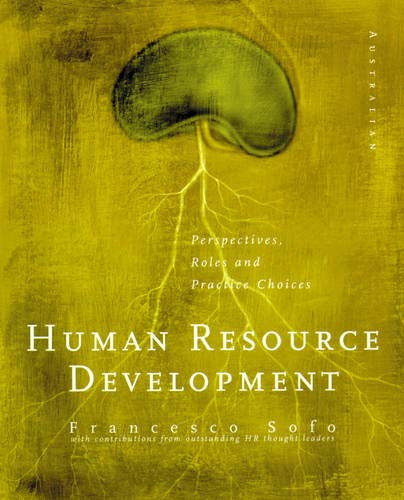 9781875680740: Human Resource Development: Perspectives, Roles and Practice Choices
