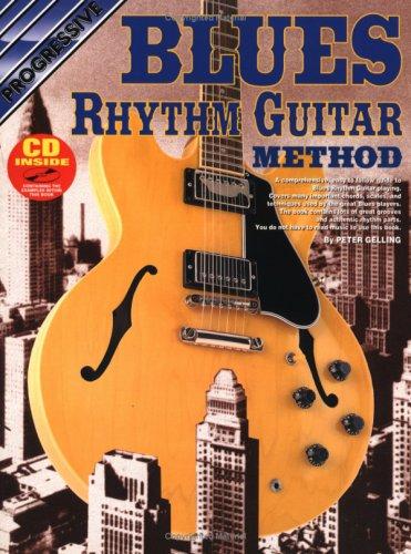 BLUES RHYTHM GUITAR METHOD BK/CD (Progressive): GELLING, Peter