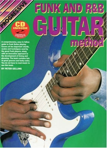 9781875690725: CP69072 - Progressive Funk & R&B Guitar Method BooK/CD (Progressive Guitar Method)