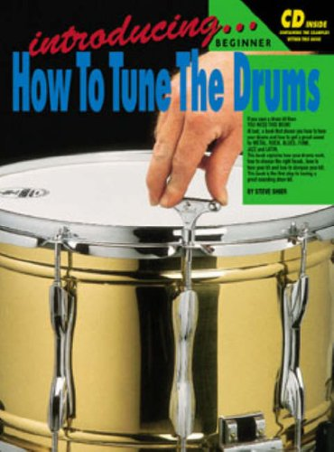 Introducing How To Tune The Drums (Drums: Steve Shier