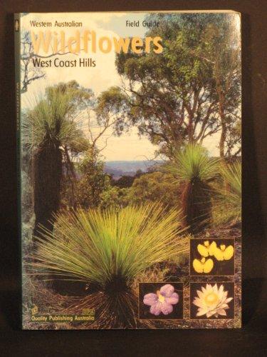 Wildflowers of the West Coast Hills Region,: John Marshall