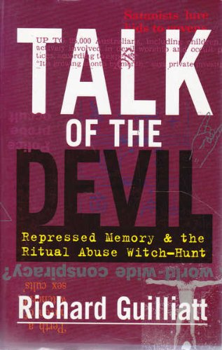 9781875847297: Talk of the devil: Repressed memory & the ritual abuse witch-hunt
