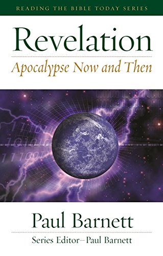 9781875861415: Apocalypse Now and Then: Reading Revelation Today (Reading the Bible Today Commentaries)