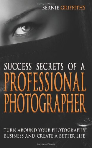 9781875894888: Success Secrets of a Professional Photographer
