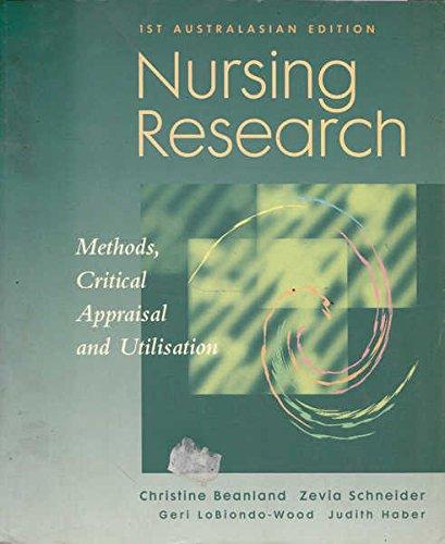 9781875897629: Nursing Research : Methods, Critical Appraisal and Utilisation