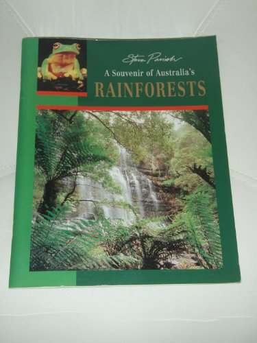 A Souvenir of Australia's Rainforests: Parish, Steve